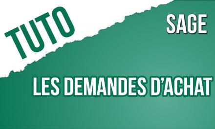 Trucs & Astuce 15 : créer une demande d'achat sur SAGE 100c Gestion Commerciale